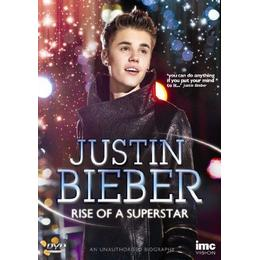 Justin Bieber - Rise of a Superstar - The Definitive and Most Up To Date Story of Justin Bieber [DVD]